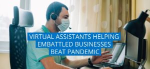 Virtual Assistant helped embattled Pandemic